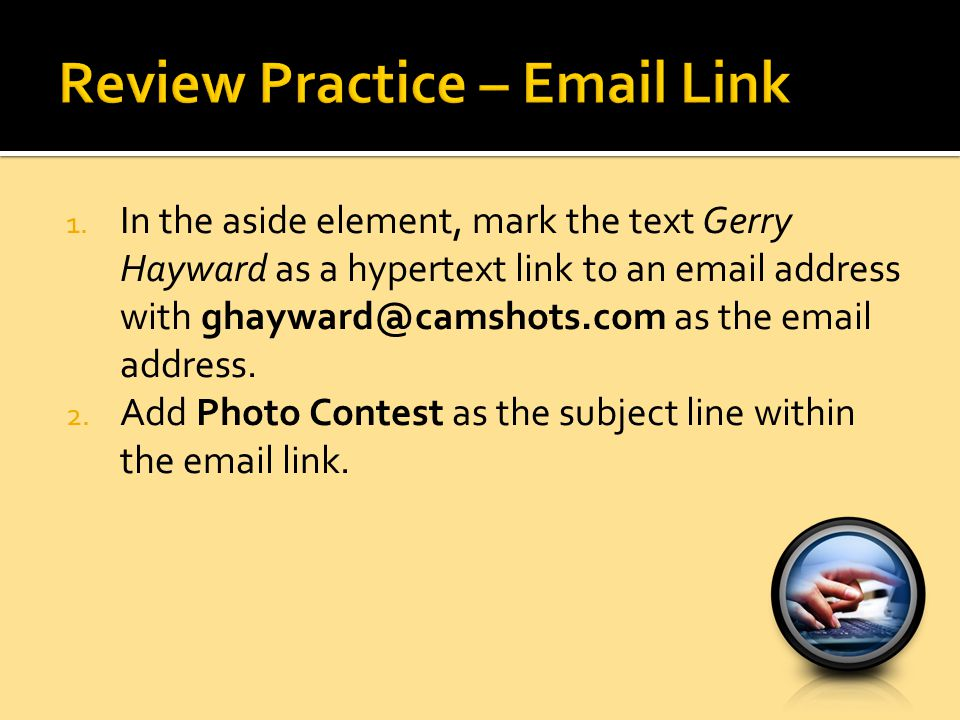 Review Practice – Email Link