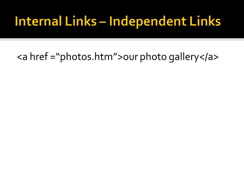 Internal Links – Independent Links