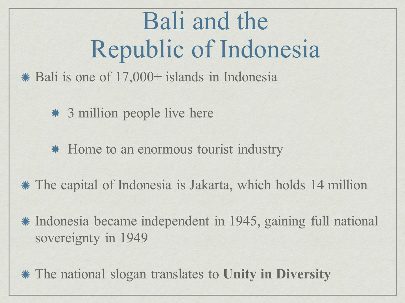 Bali and the Republic of Indonesia