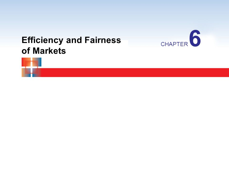 6 Efficiency and Fairness of Markets
