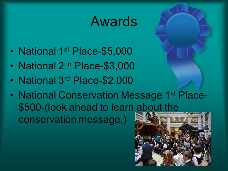 Awards National 1st Place-$5,000 National 2nd Place-$3,000