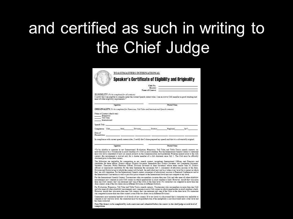 and certified as such in writing to the Chief Judge