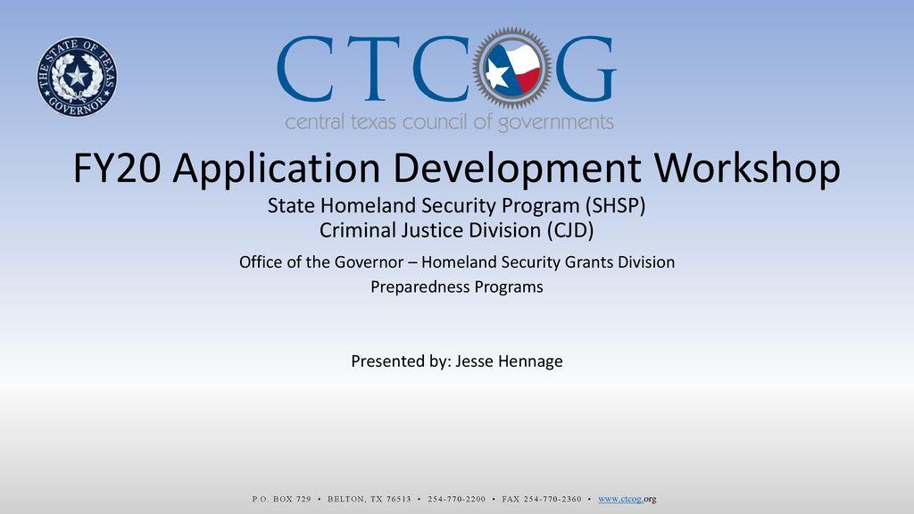 CTCOG FY20 Application Development Workshop State Homeland