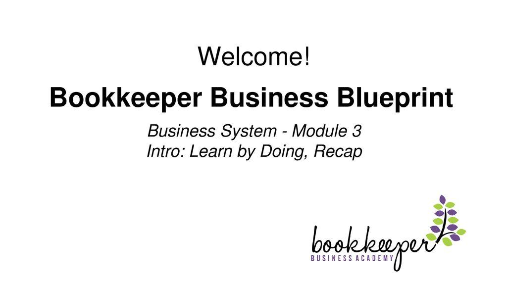 Bookkeeper Business Blueprint - ppt download