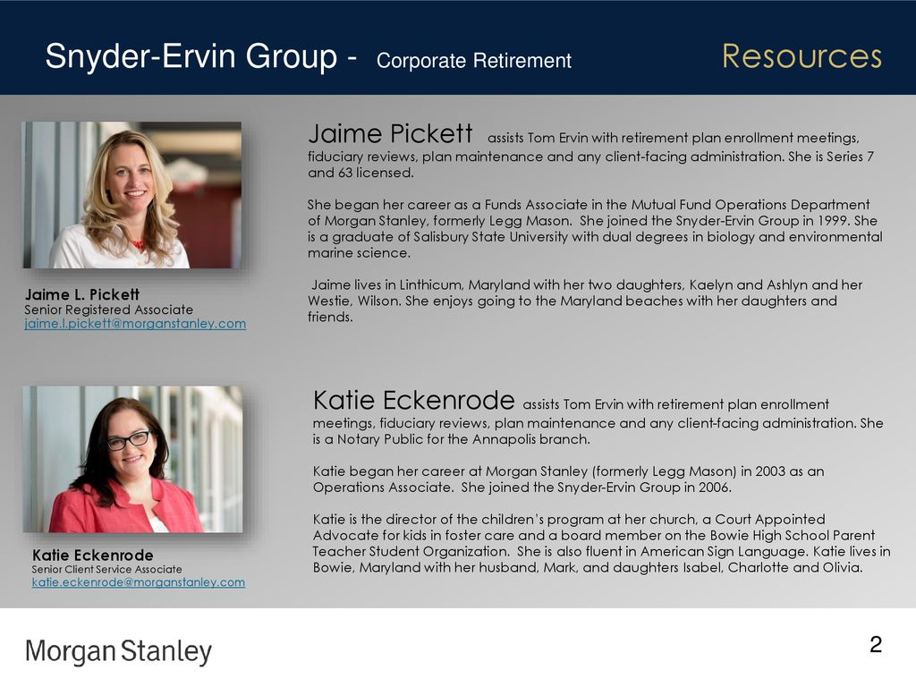 The Snyder-Ervin Group at Morgan Stanley - ppt download