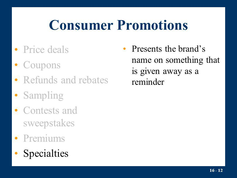 Consumer Promotions Price deals Coupons Refunds and rebates Sampling