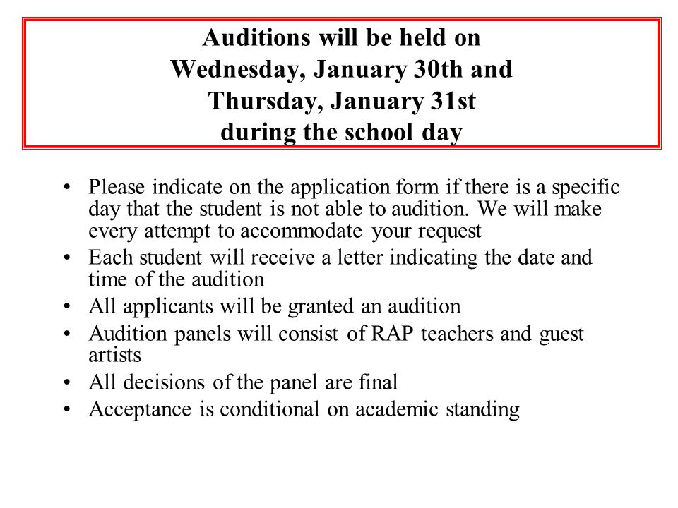 Auditions will be held on Wednesday, January 30th and Thursday, January 31st during the school day
