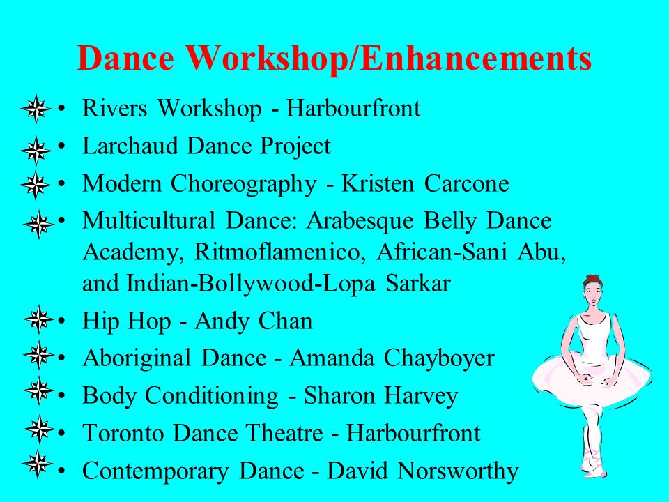 Dance Workshop/Enhancements