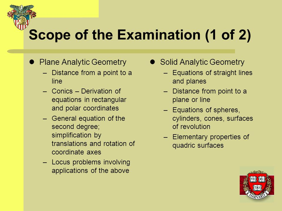 Scope of the Examination (1 of 2)