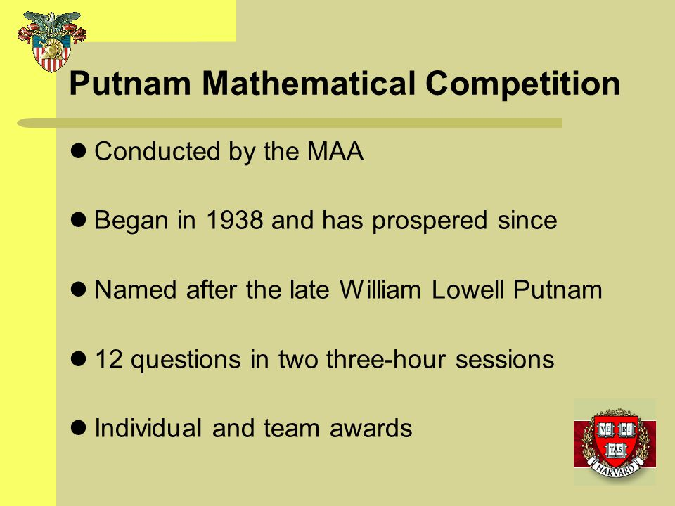 Putnam Mathematical Competition