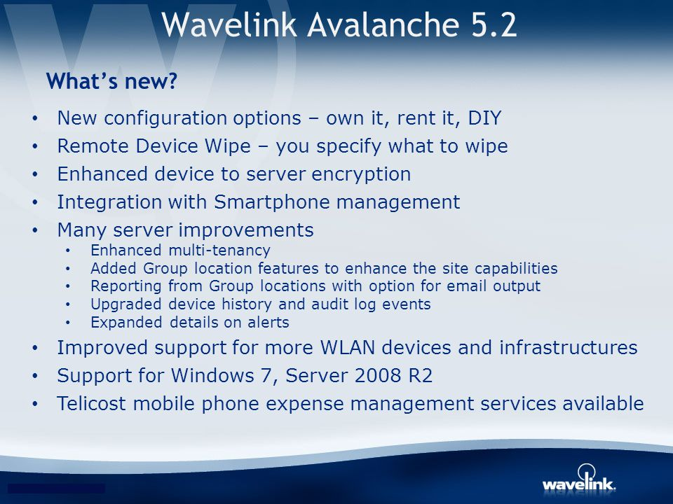 Wavelink Avalanche 5.2 What's new