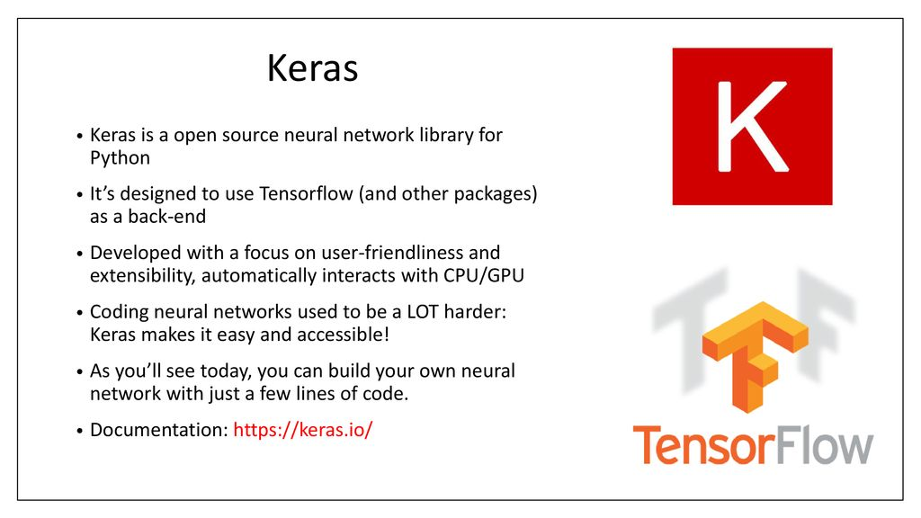 Coding neural networks: A gentle Introduction to keras - ppt