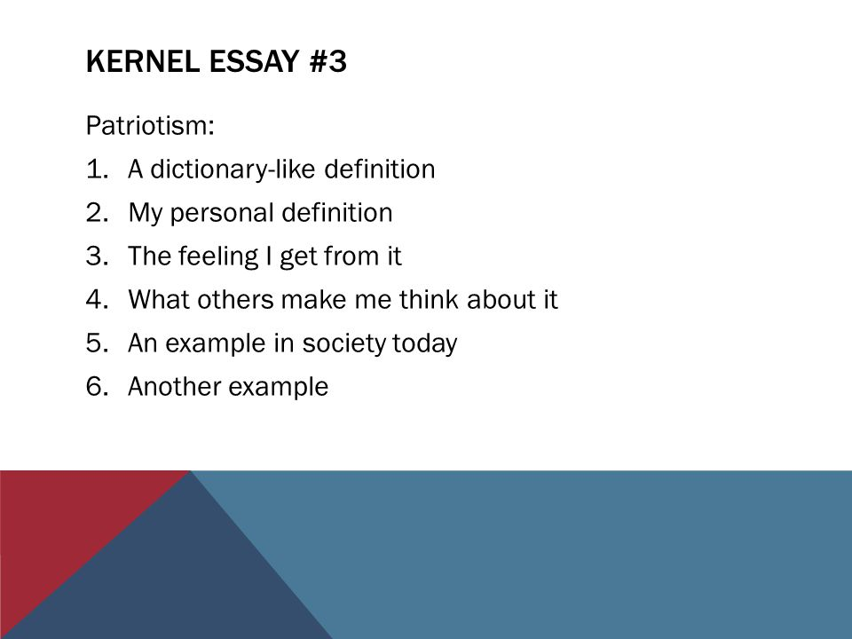 An Essay On English Language Kernel Essay  Patriotism A Dictionarylike Definition Essay Samples For High School Students also Universal Health Care Essay Veterans Of Foreign Wars And Northwood Th Grade  Ppt Video Online  Example Of A Thesis Statement For An Essay