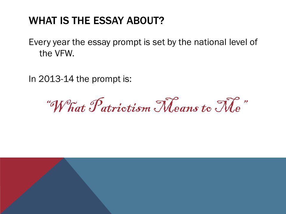 High School Sample Essay What Patriotism Means To Me Essay On English Literature also Essays For High School Students Veterans Of Foreign Wars And Northwood Th Grade  Ppt Video Online  High School Essay