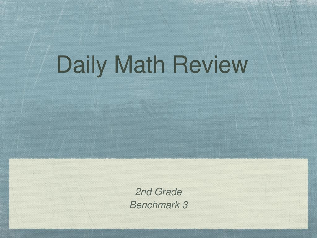Daily Math Review 2nd Grade Benchmark ppt download