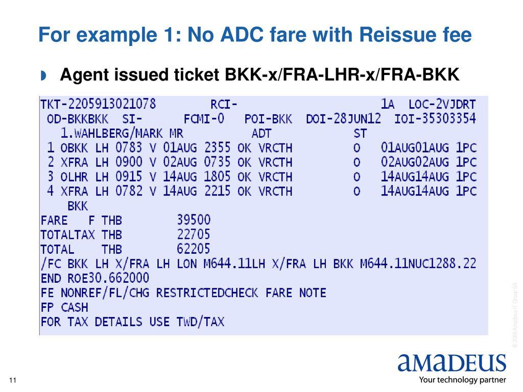 Amadeus Central Ticketing Reissue/Exchange - ppt download