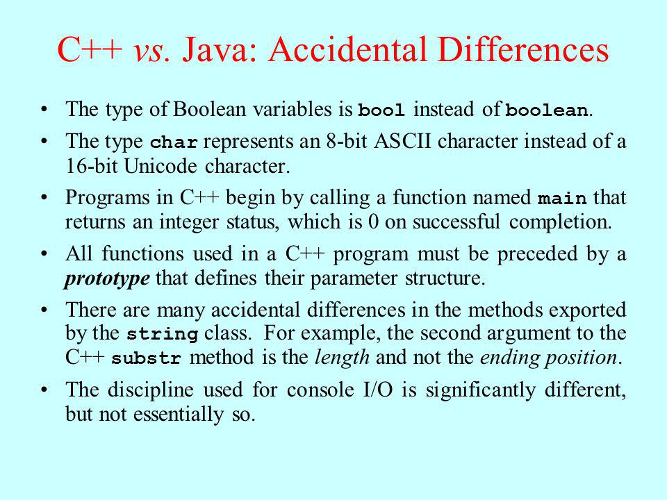 C++ vs. Java: Accidental Differences