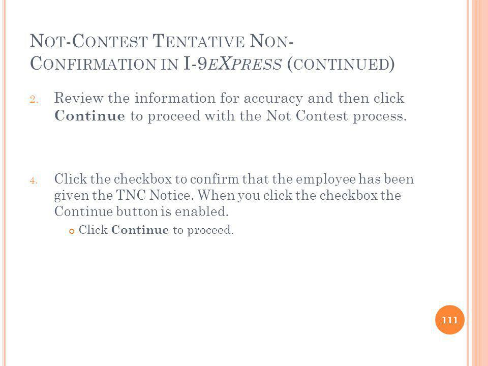 Not-Contest Tentative Non-Confirmation in I-9eXpress (continued)