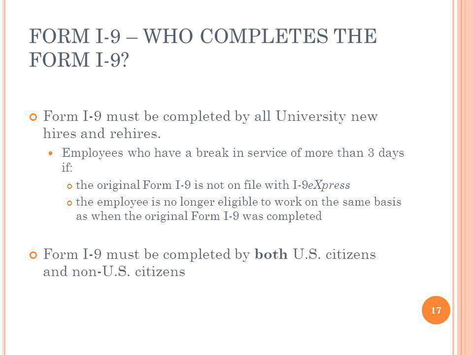 FORM I-9 – WHO COMPLETES THE FORM I-9