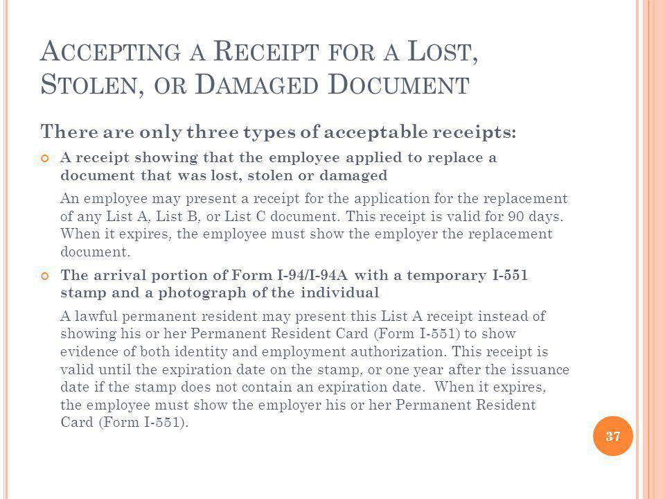 Accepting a Receipt for a Lost, Stolen, or Damaged Document