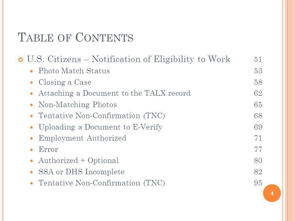 Table of Contents U.S. Citizens – Notification of Eligibility to Work 51. Photo Match Status 53.