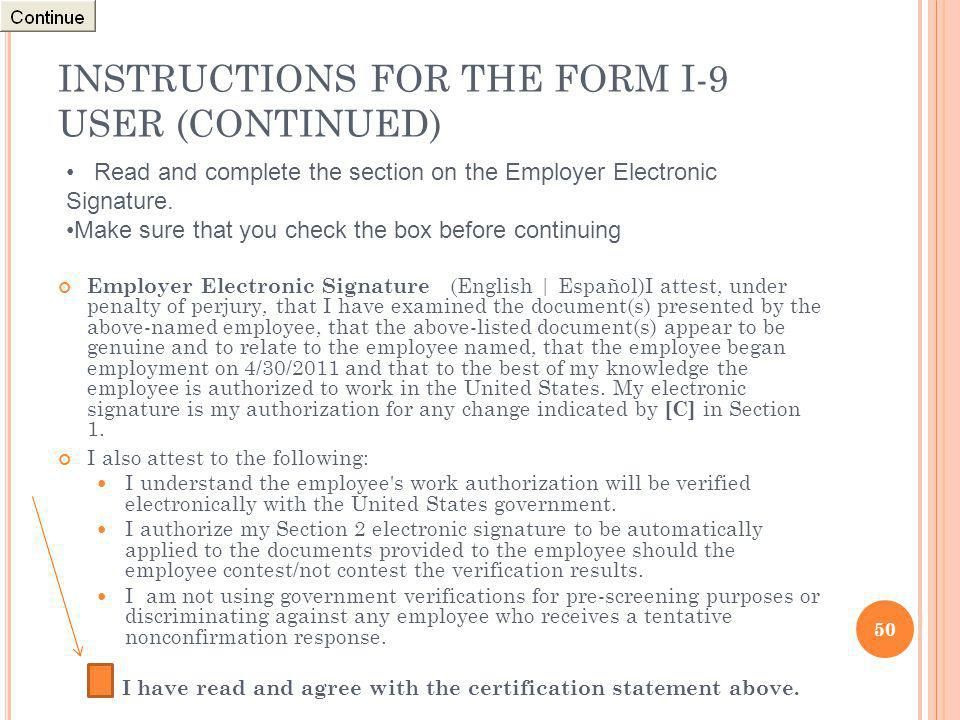 INSTRUCTIONS FOR THE FORM I-9 USER (CONTINUED)