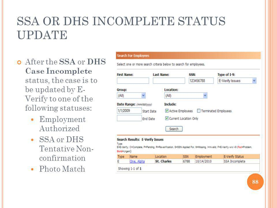 SSA OR DHS INCOMPLETE STATUS UPDATE