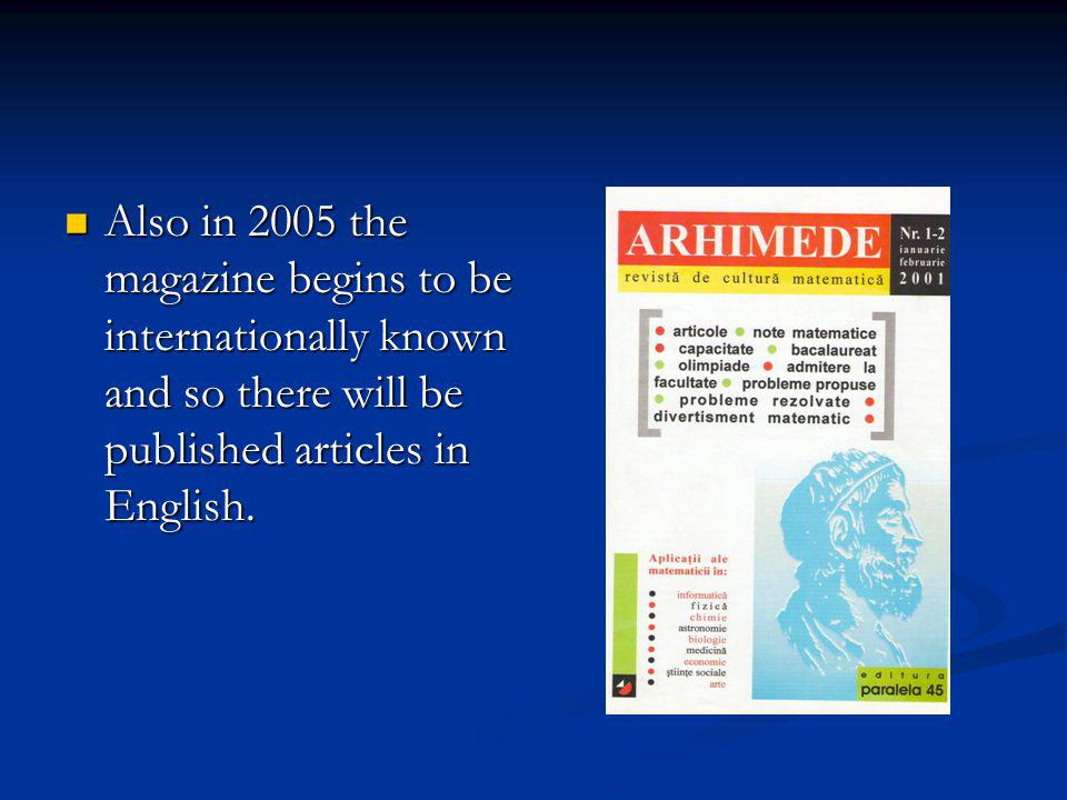 Also in 2005 the magazine begins to be internationally known and so there will be published articles in English.