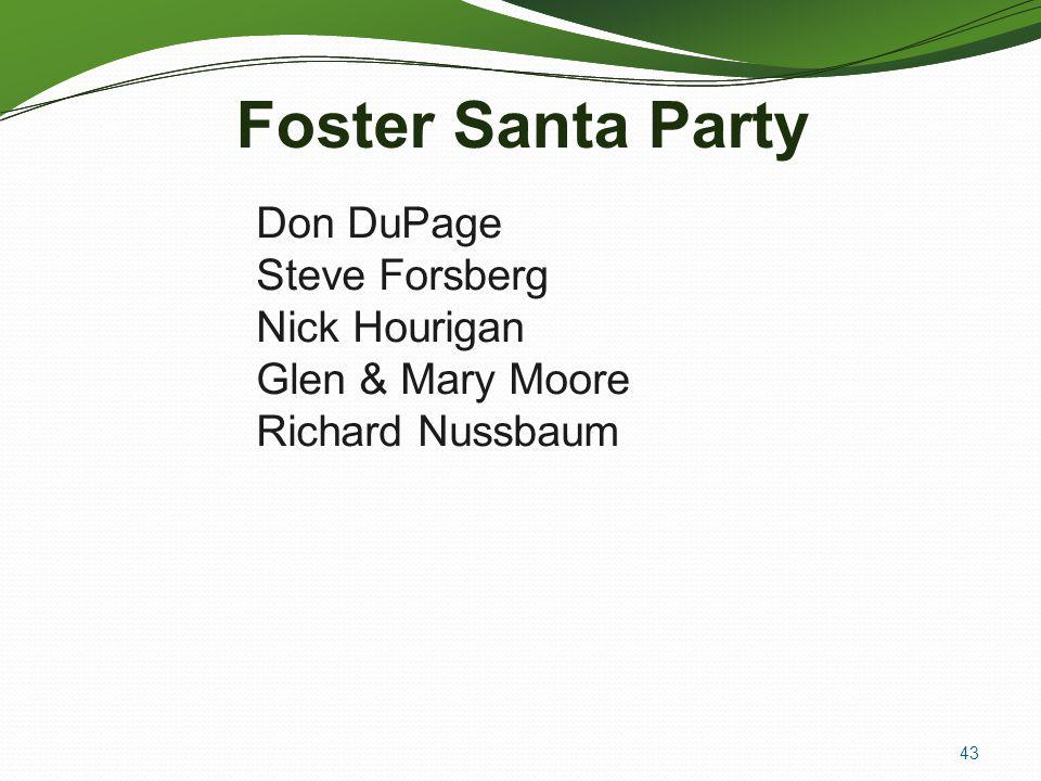 Foster Santa Party Don DuPage Steve Forsberg Nick Hourigan