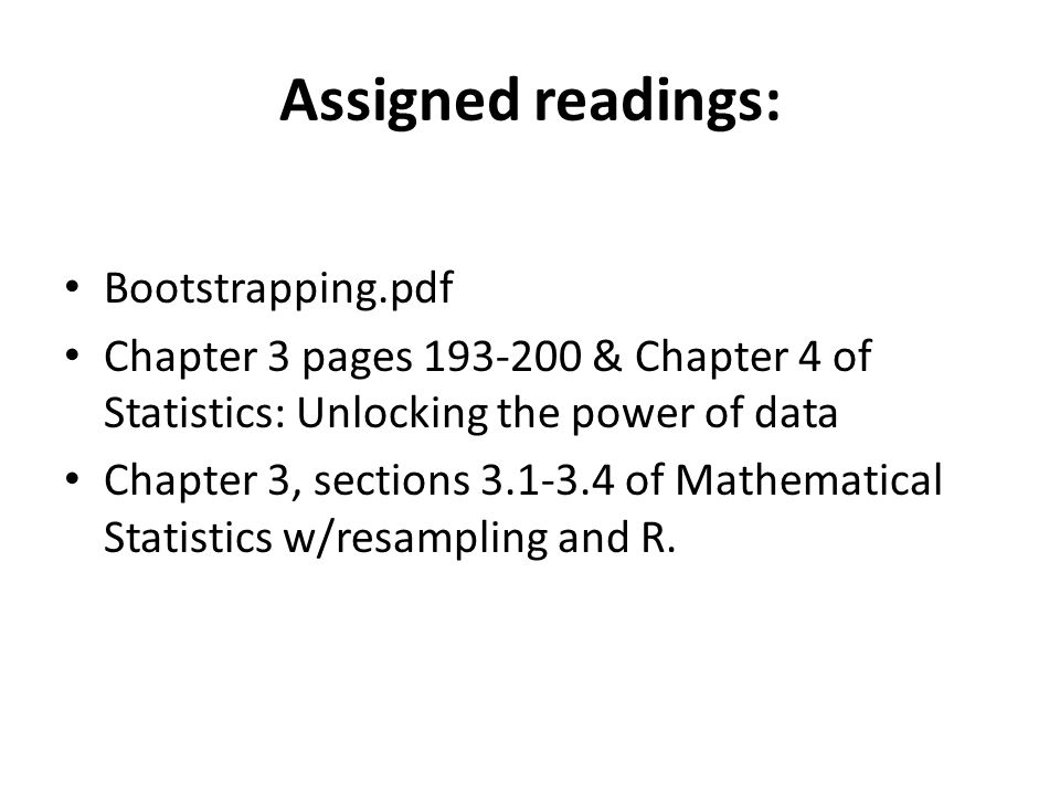 Assigned readings: Bootstrapping.pdf