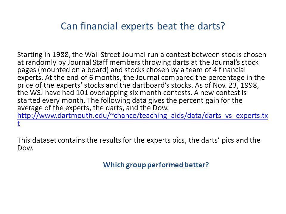 Can financial experts beat the darts