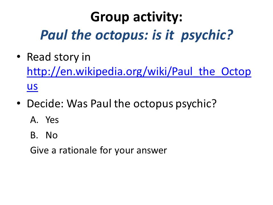 Group activity: Paul the octopus: is it psychic