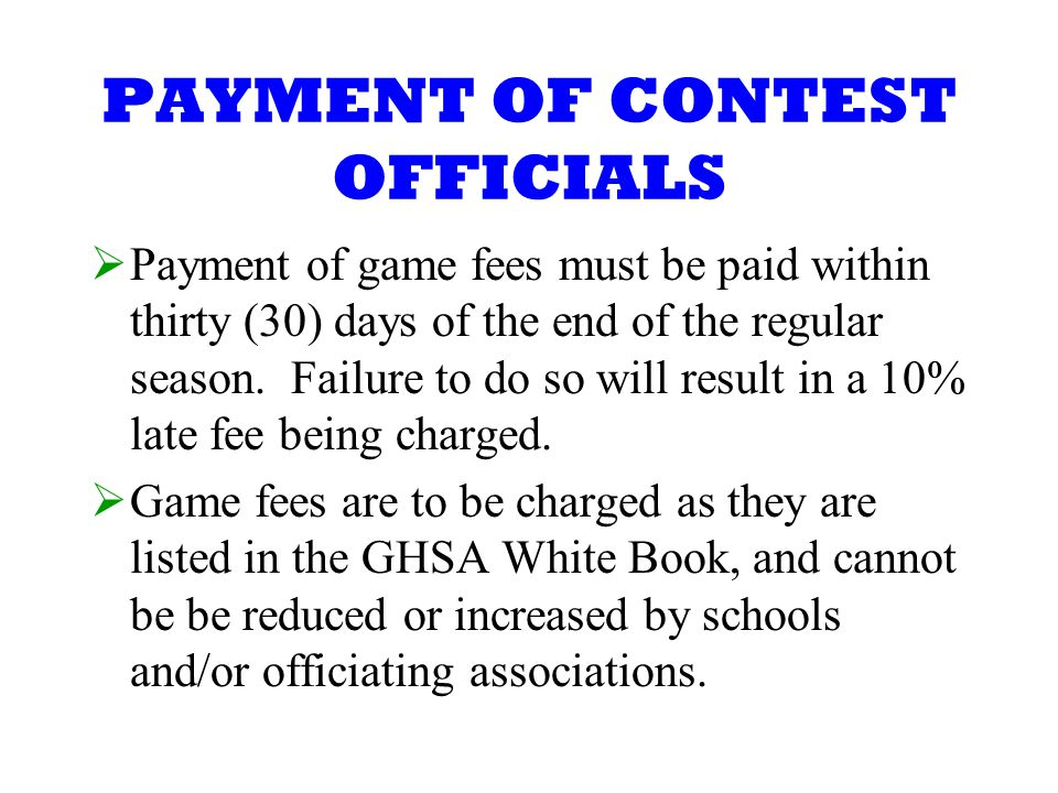 PAYMENT OF CONTEST OFFICIALS