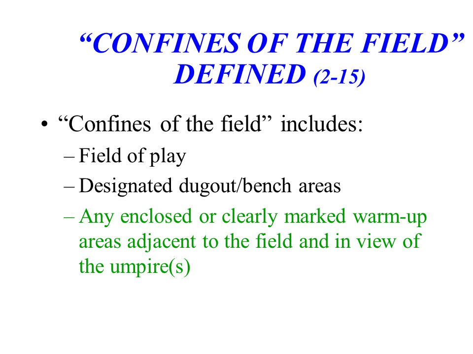 CONFINES OF THE FIELD DEFINED (2-15)