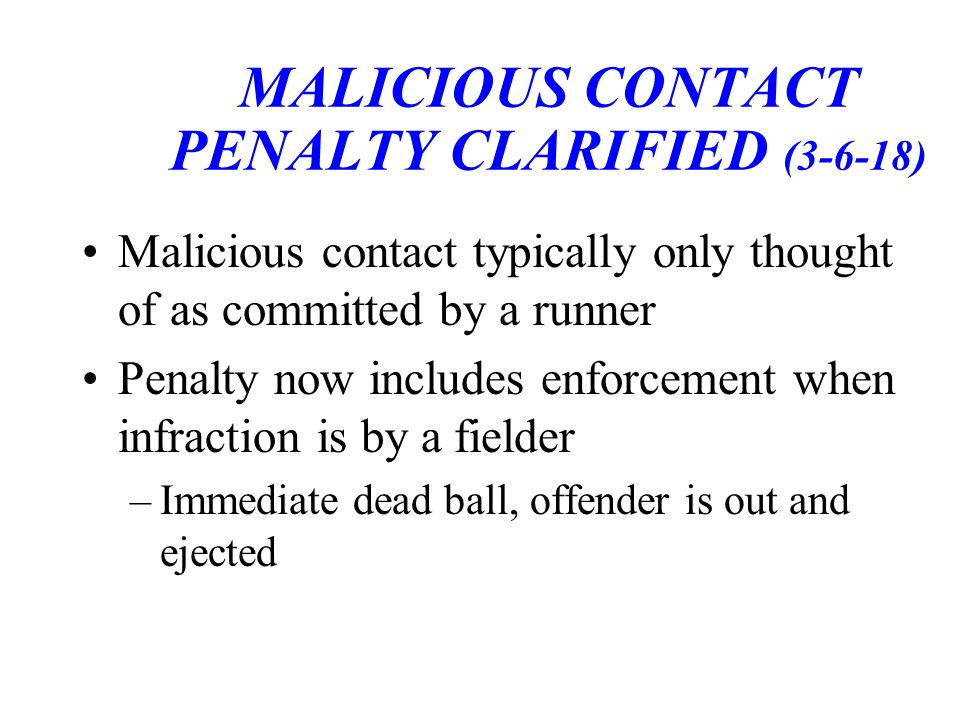 MALICIOUS CONTACT PENALTY CLARIFIED (3-6-18)