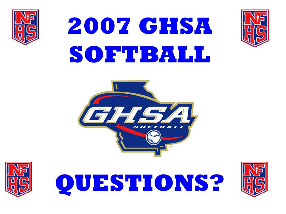 2007 GHSA SOFTBALL QUESTIONS