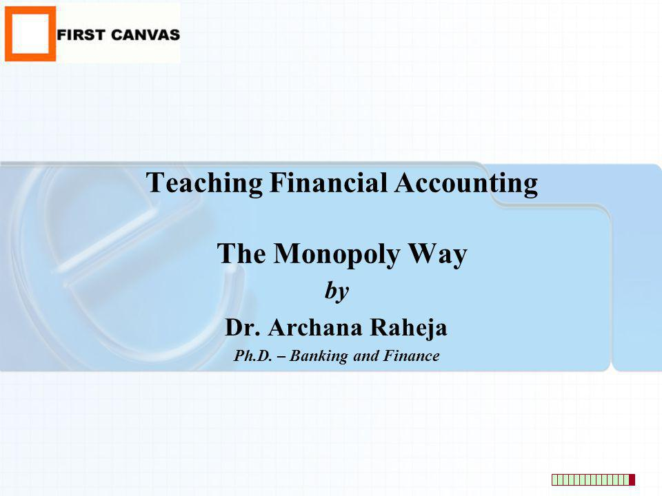 Teaching Financial Accounting The Monopoly Way