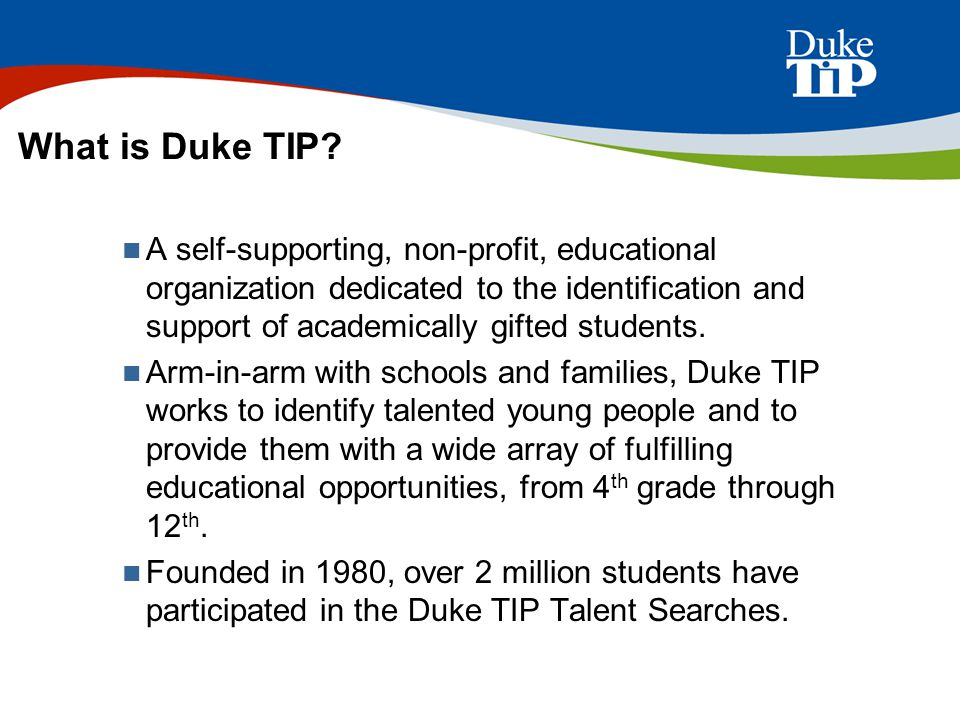 What is Duke TIP