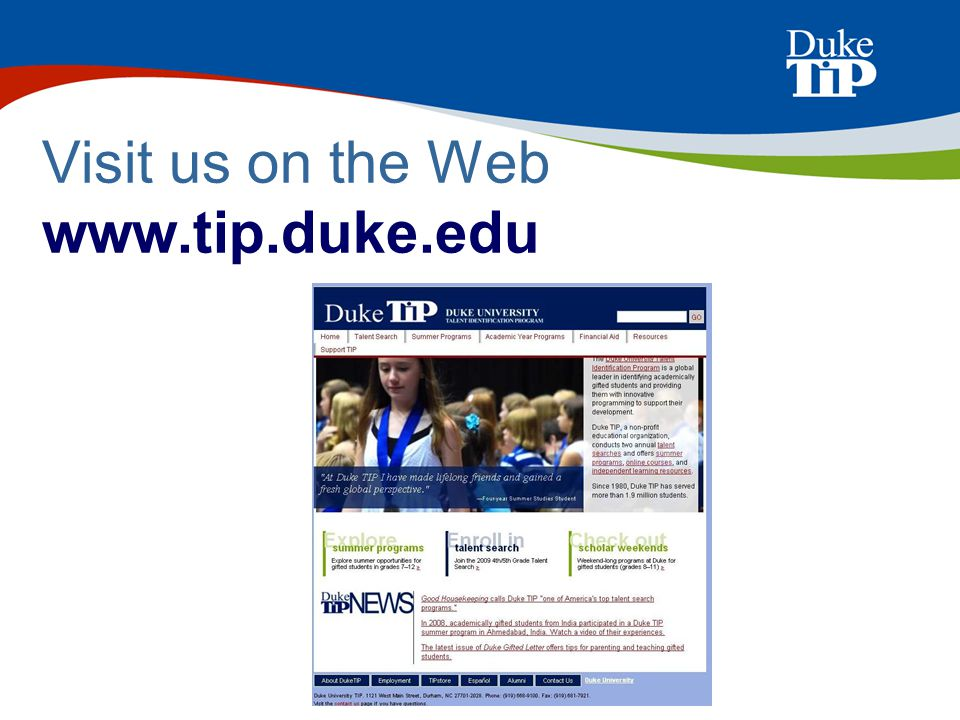 Visit us on the Web www.tip.duke.edu