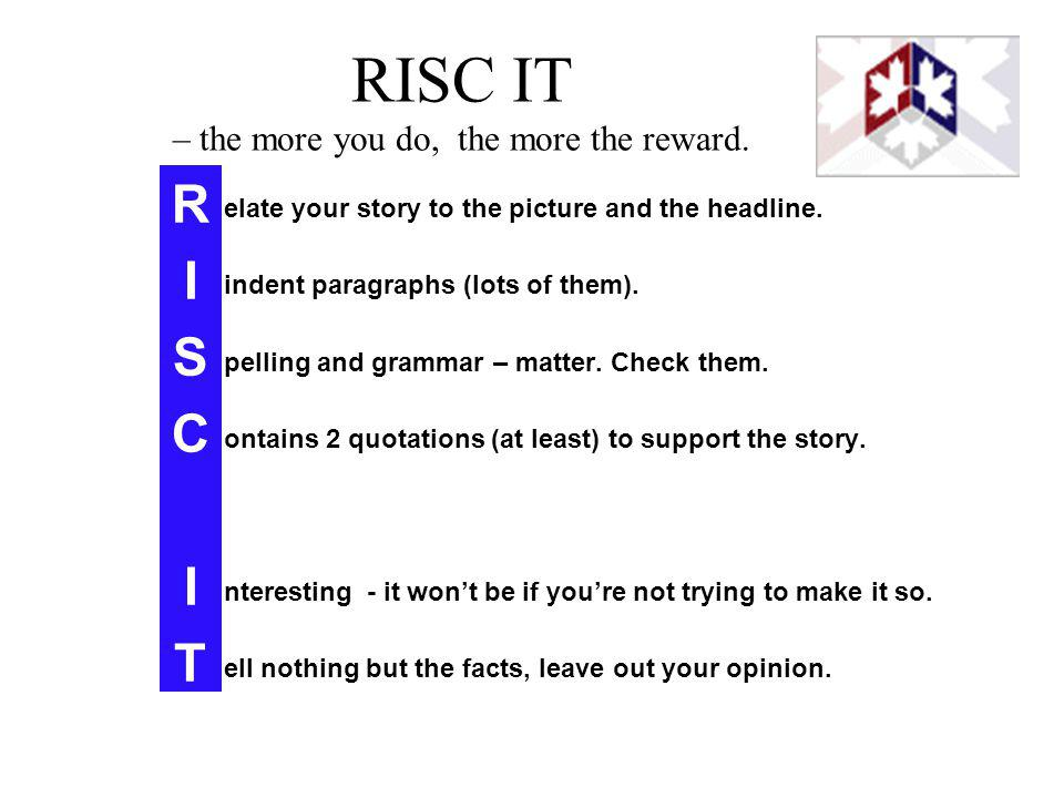 RISC IT – the more you do, the more the reward.