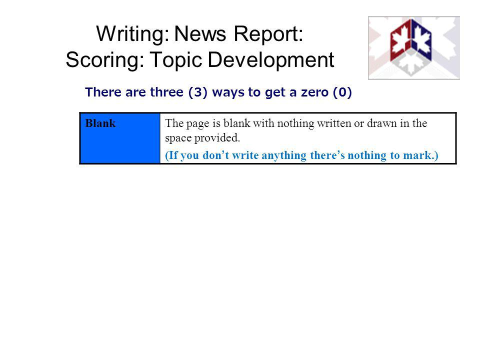 Writing: News Report: Scoring: Topic Development