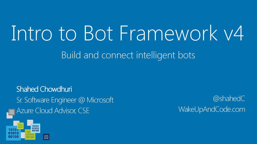 Intro to Bot Framework v4 - ppt download