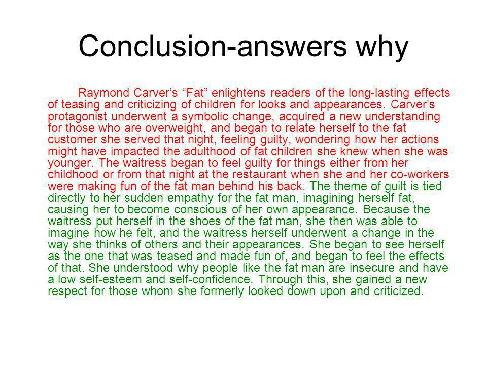 Conclusion-answers why