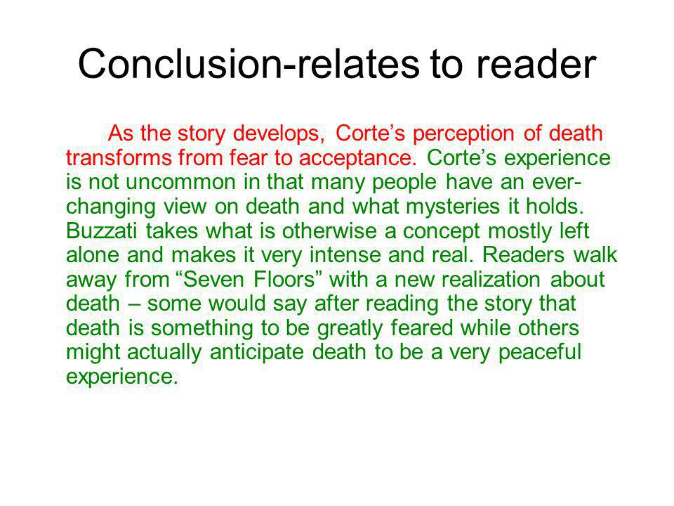 Conclusion-relates to reader