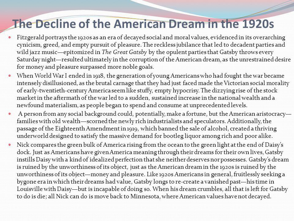 the great gatsby corruption of the american However, in the great gatsby fitzgerald clearly presents a thorough corruption of the american dream to quote bernie sanders, for many, the american dream has become a nightmare  in examining the corruption of the dream, a good place to start is the class divide.
