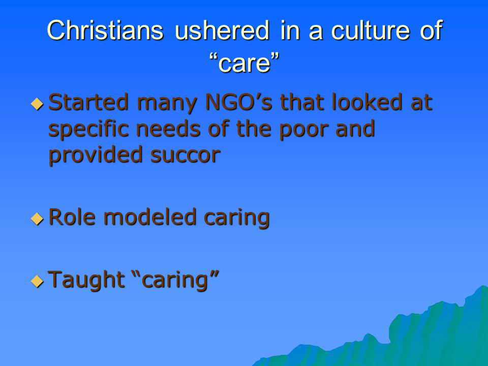 Christians ushered in a culture of care