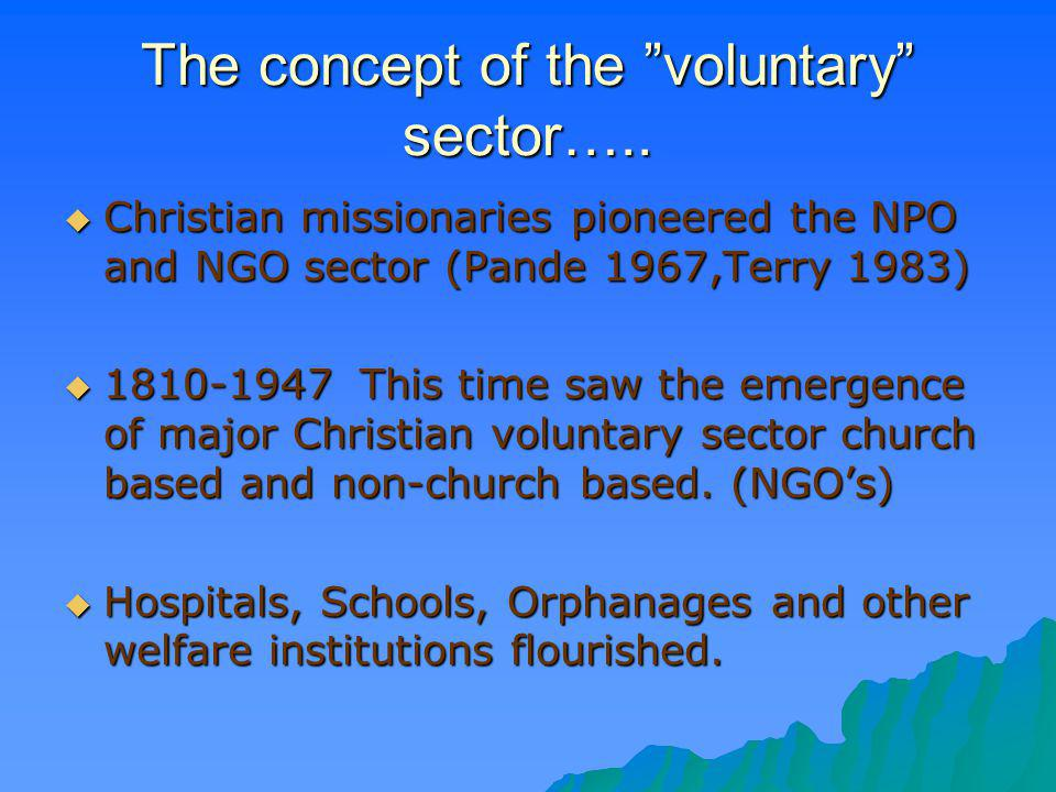 The concept of the voluntary sector…..
