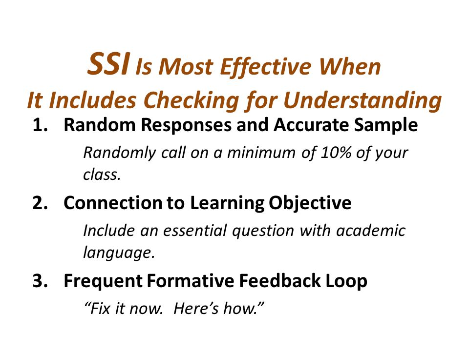 SSI Is Most Effective When It Includes Checking for Understanding