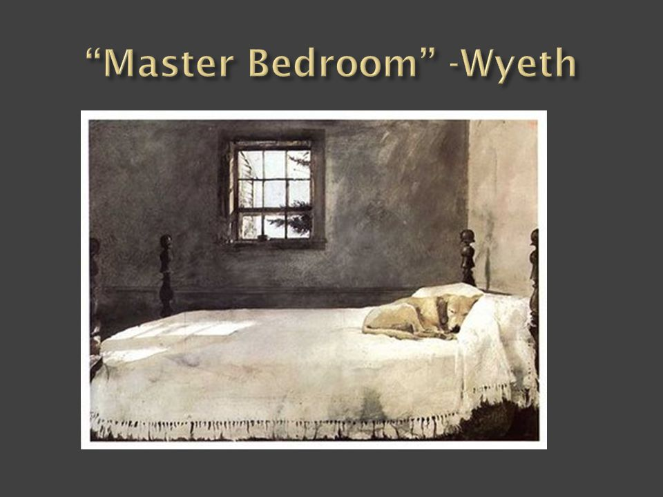 master bedroom wyeth literary excerpt analysis ppt 12349