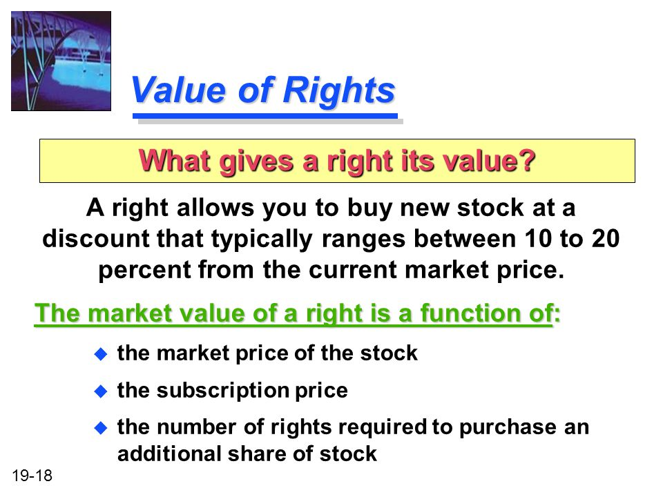 What gives a right its value